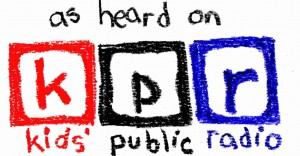 As Heard On Kids Public Radio